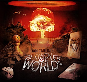 Dan Carlin: Destroyer of Worlds