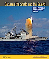 New Ploughshares Report on NATO Missile Defense
